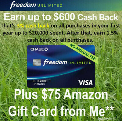 $75 Amazon Gift Card from Me Chase Freedom Unlimited Credit Card Referral