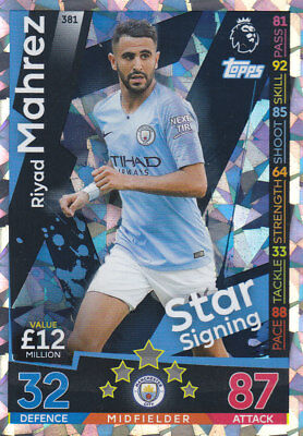 TOPPS MATCH ATTAX 2018-19 - Riyad Mahrez - Man City - # 381 - STAR SIGNING