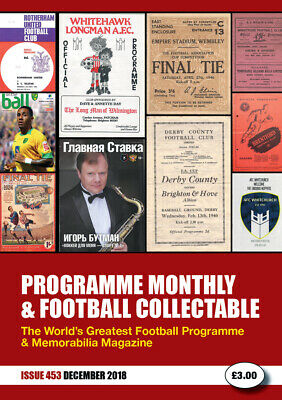 Reduced Price - Issue 453 - Dec 2018  Programme Monthly & Football Collectable