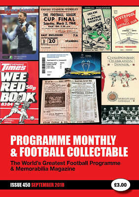 Reduced Price Issue 450 September 2019  Programme Monthly & Football Collectable