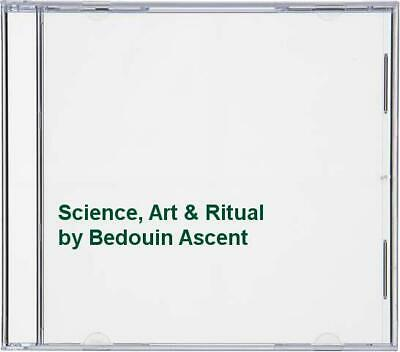 Bedouin Ascent - Science, Art & Ritual - Bedouin Ascent CD 62VG The Fast Free