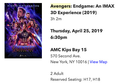 Marvel Avengers Endgame 2 Tickets IMAX 3D NYC Kips Bay AMC 15 April 25th 06:30PM