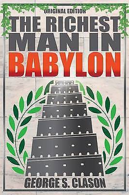 Richest Man in Babylon - Original Edition by Clason, George S (Paperback book, 2
