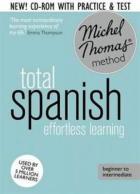 Total Spanish Foundation Course: Learn Spanish with the Michel Thomas Method by