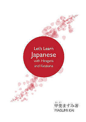 Let's Learn Japanese with Hiragana and Katakana by Kai, Masumi (Paperback book,