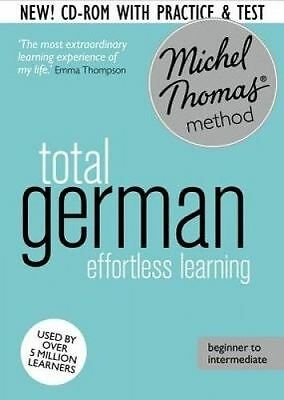 Total German Foundation Course: Learn German with the Michel Thomas Method) by T