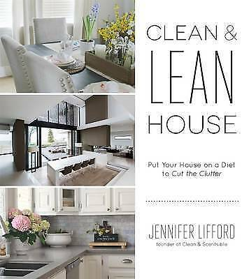 The Home Decluttering Diet. Organize Your Way to a Clean and Lean House by Liffo