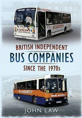 British Independent Buses Since the 1970s by Law, John (Paperback book, 2012)