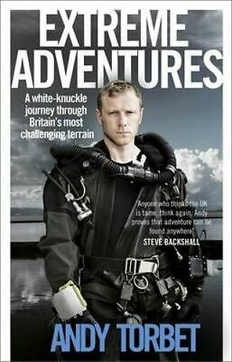 NEW Extreme Adventures By Andy Torbet Paperback Free Shipping
