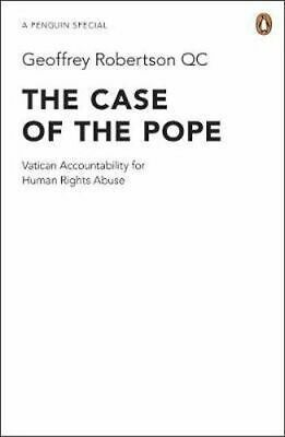 NEW The Case of the Pope By Geoffrey Robertson Paperback Free Shipping