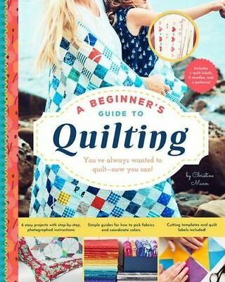 NEW A Beginner's Guide to Quilting By Christine Mann Paperback Free Shipping