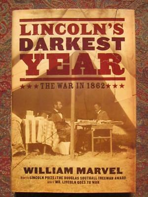 Signed - Lincoln's Darkest Year - The War In 1862 - First Edition - Brand New