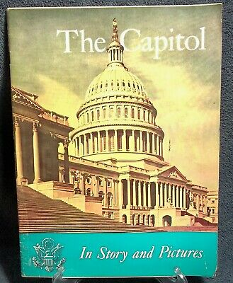 The Capitol In Story and Pictures, 84th Congress 1st Session, House Document 232