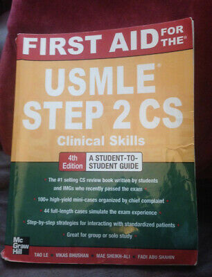 First Aid for USMLE Step 2 CS 4th Edition 2012 Tao Le, Vikas Bhushan - CLEARANCE