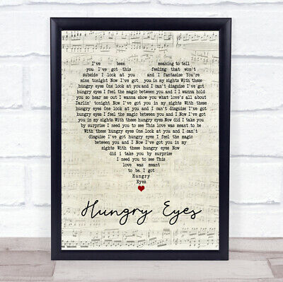 Hungry Eyes Script Heart Quote Song Lyric Print