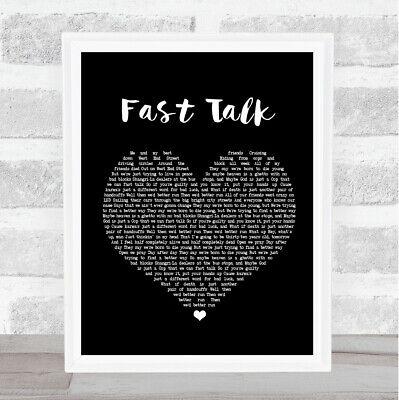Fast Talk Black Heart Song Lyric Quote Print