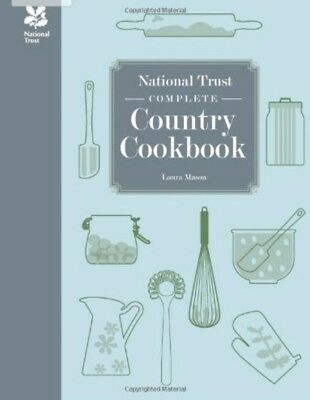 The National Trust - Complete Country Cookbook 200 recipies - Laura Mason