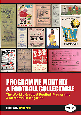 Reduced Price - Issue 445 - April 2018  Programme Monthly & Football Collectable