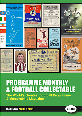 Reduced Price - Issue 444 - March 2019  Programme Monthly & Football Collectable