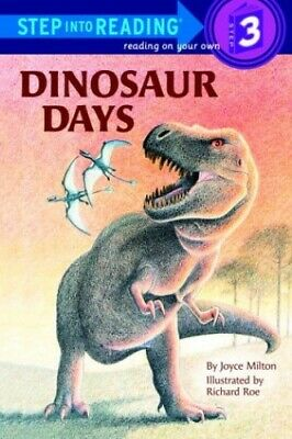 Step into Reading Dinosaur Days by Milton, Joyce Paperback Book The Cheap Fast