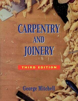 Carpentry and Joinery by Mitchell, George Paperback Book The Cheap Fast Free