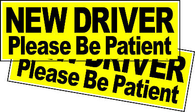 "NEW DRIVER Please Be Patient Vehicle Bumper Sticker 2 Pack 8.8"" x 3"" (2 Decals)"