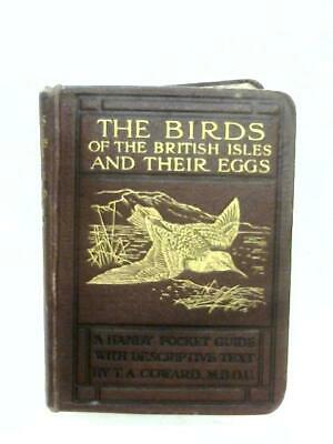 The Birds Of The British Isles And Their Eggs: (T. A. Coward - 1920) (ID:09250)