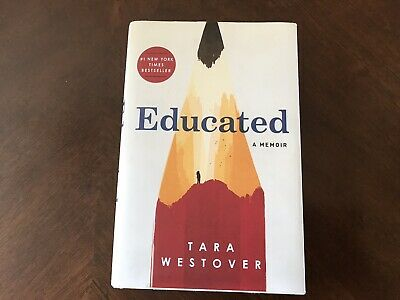Educated-A Memoir by Tara Westover-Nonfiction Hard Cover-2018