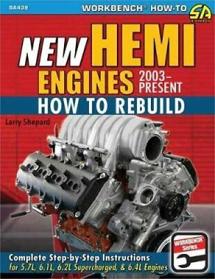 New Hemi Engines 2003-Present How to Rebuild by Larry Shepard 9781613254479