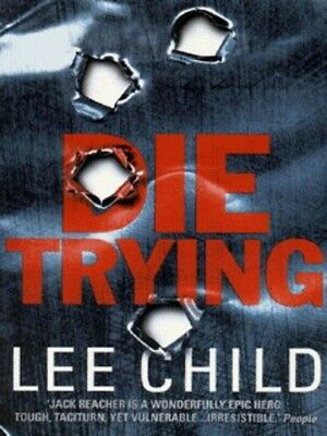 Die trying by Lee Child (Paperback / softback)