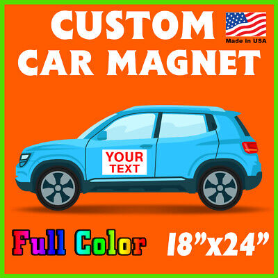 2 - 18 X 24 Custom Car Magnets Magnetic Auto Truck Signs