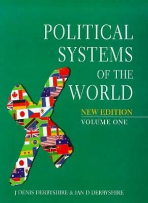 Hutchinson Political Systems of the World By J.Denis Derbyshire, Ian Derbyshire