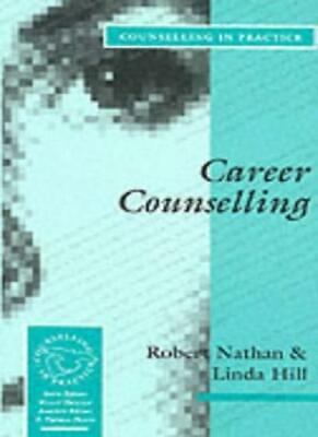 Career Counselling (Therapy in Practice) By Robert Nathan, Lind .9780803986961
