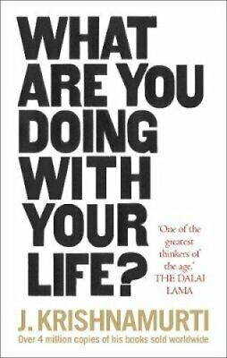 What Are You Doing With Your Life? by J. Krishnamurti 9781846045851 | Brand New