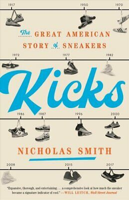 Kicks by Nicholas Smith 9780451498120 | Brand New | Free UK Shipping