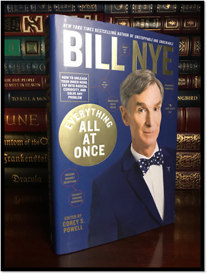 Everything All At Once ✎SIGNED✎ by BILL NYE New Hardback 1st Edition & Printing