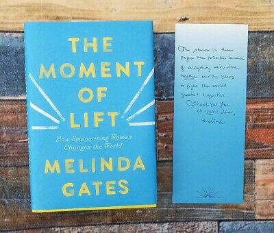 Moment of Lift : How Empowering Women Changes the World Melinda Gates Note