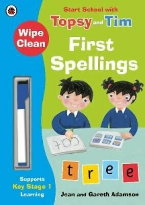 Wipe-Clean First Spellings: Start School with Topsy and Tim 9780241246290