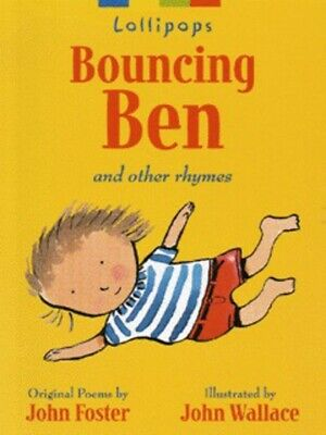 Lollipops: Bouncing Ben and other rhymes by John Foster (Paperback / softback)