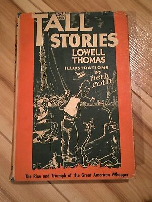 Vintage antique old book tall stories lowell thomas rise and triumph whopper