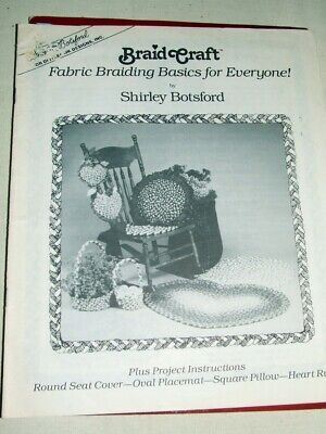 Braid Craft Booklet~Fabric Braiding Basics~Patterns Heart Rug~ Pillow~Seat