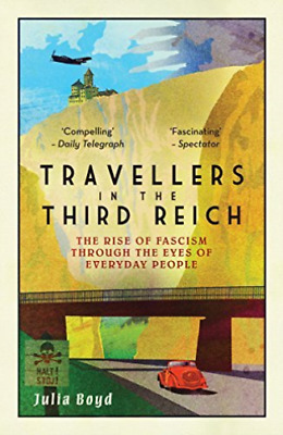 Boyd Julia-Travellers In The Third Reich BOOK NEW