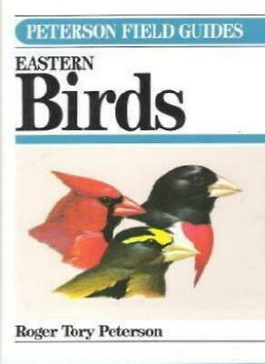 Field Guide to Eastern Birds (Peterson Field Guides) By Roger T .9780395266212