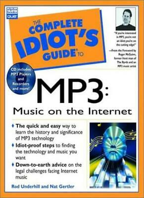 The Complete Idiot's Guide to Music on the Internet with MP3: Jukebox Deluxe :