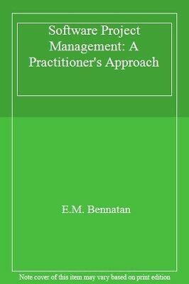 Software Project Management: A Practitioner's Approach By E.M.  .9780077076481
