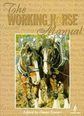 The Working Horse Manual By Diana Zeuner