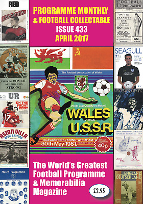 Reduced Price - Issue 433 - April 2017  Programme Monthly & Football Collecta