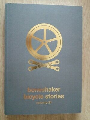 Boneshaker Bicycle Stories Volume 1 - from Boneshaker Magazine