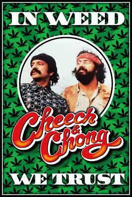 CHEECH & CHONG - IN WEED WE TRUST POSTER 24x36 - MARIJUANA 241439
