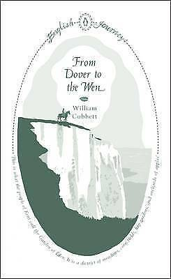 From Dover to the Wen by William Cobbett (Paperback) Book